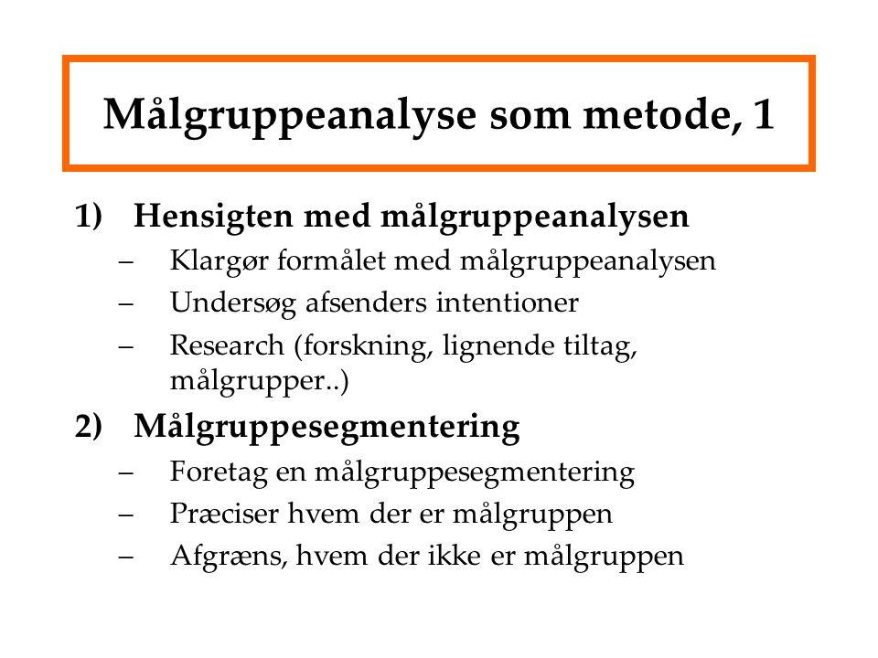 Målgruppeanalyse som metode, 1