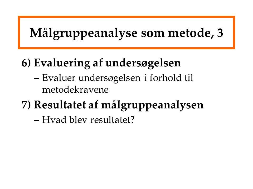 Målgruppeanalyse som metode, 3