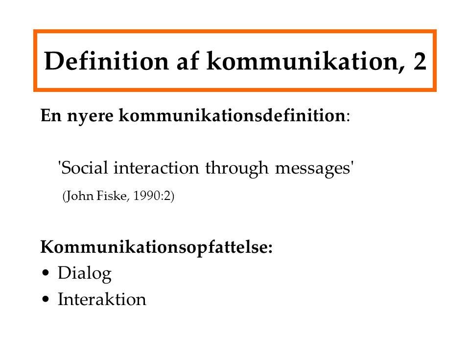 Definition af kommunikation, 2
