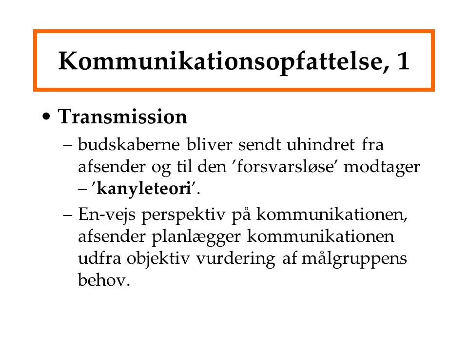 Kommunikationsopfattelse, 1