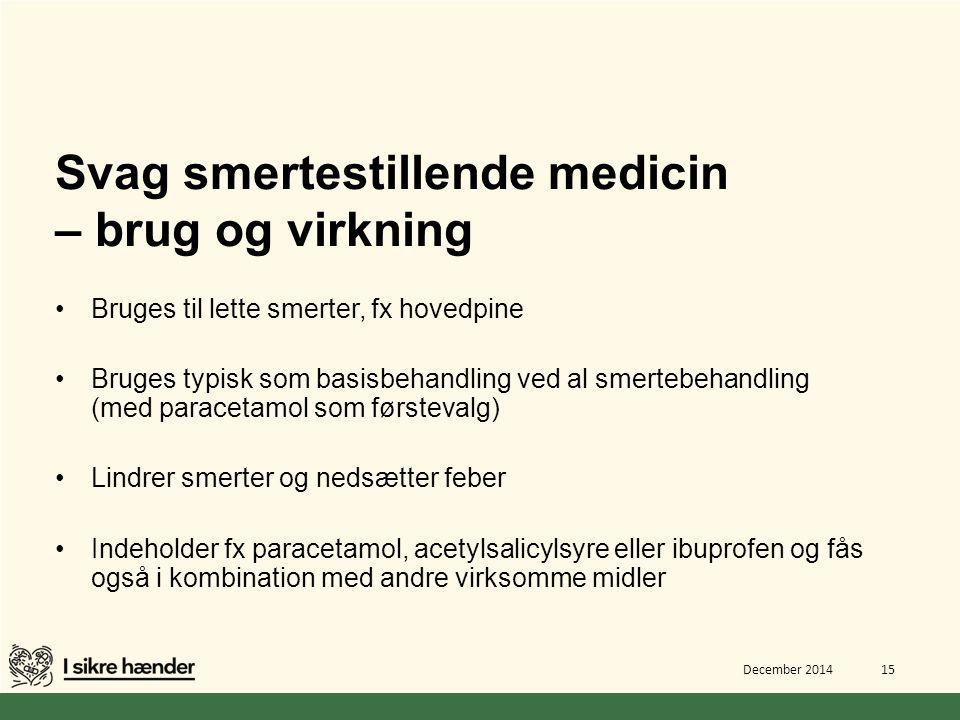 Svag smertestillende medicin – brug og virkning