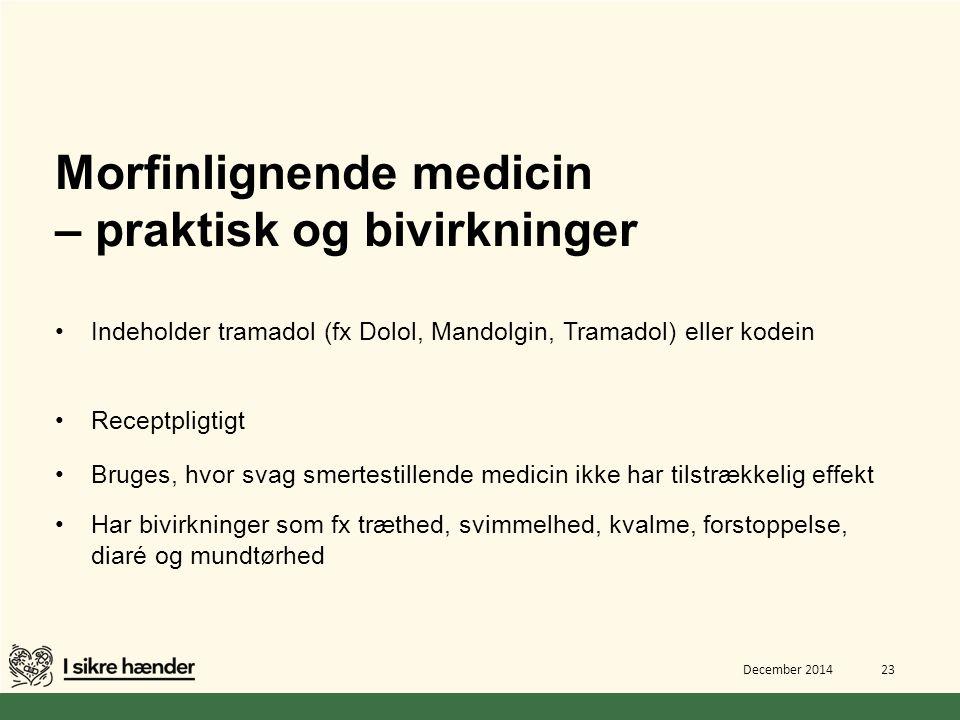 Morfinlignende medicin – praktisk og bivirkninger