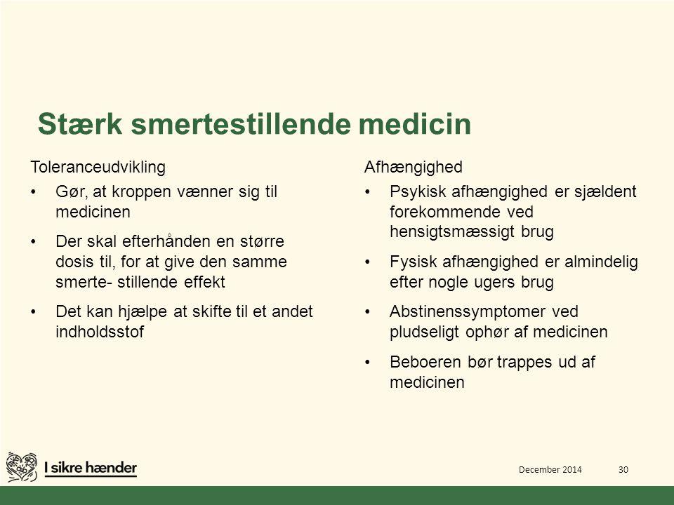 Stærk smertestillende medicin