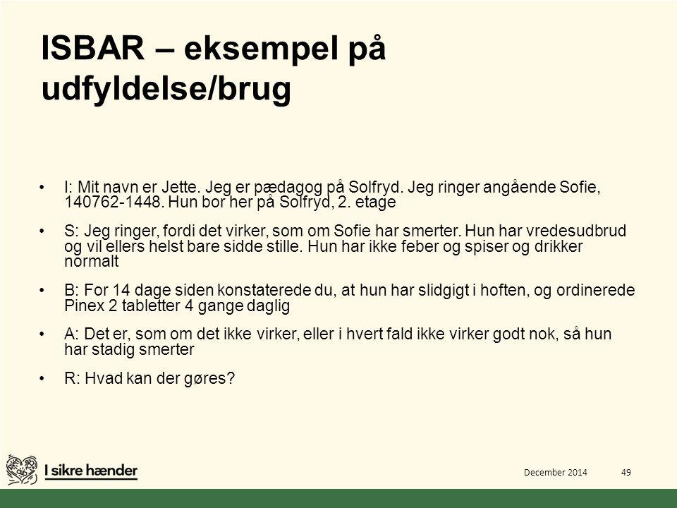 ISBAR – eksempel på udfyldelse/brug