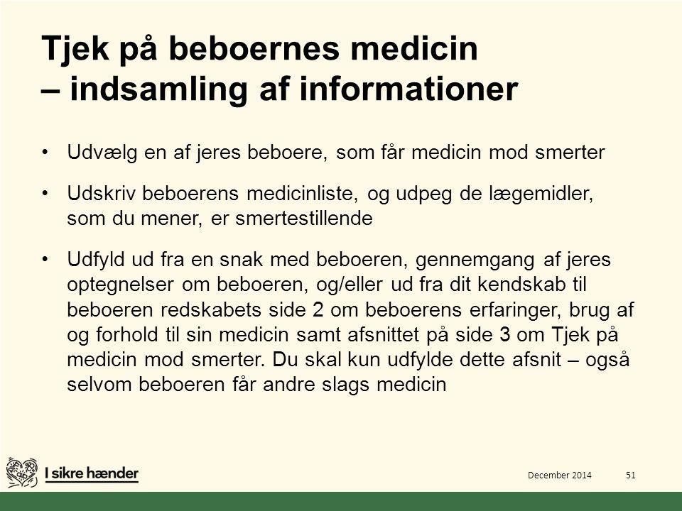 Tjek på beboernes medicin – indsamling af informationer