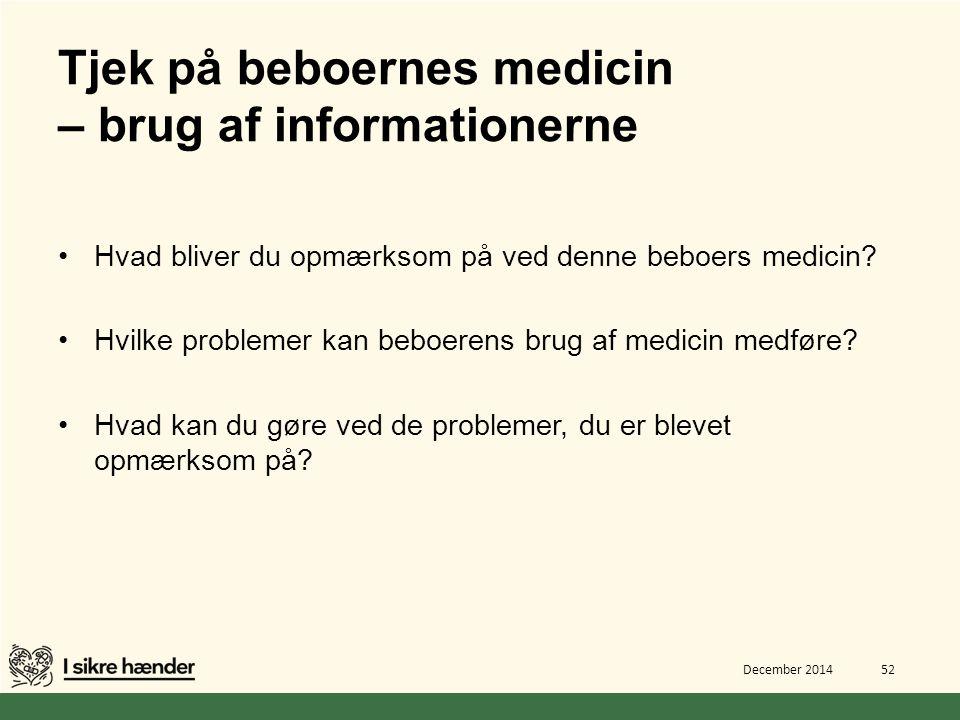 Tjek på beboernes medicin – brug af informationerne