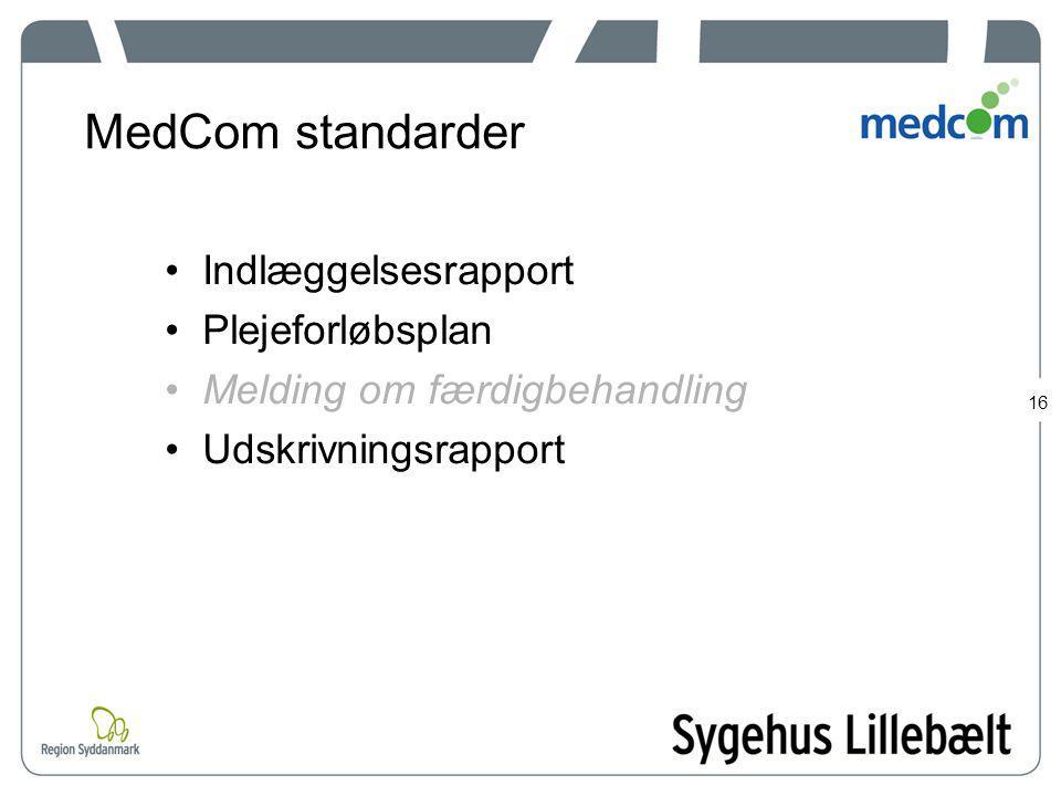 MedCom standarder Indlæggelsesrapport Plejeforløbsplan
