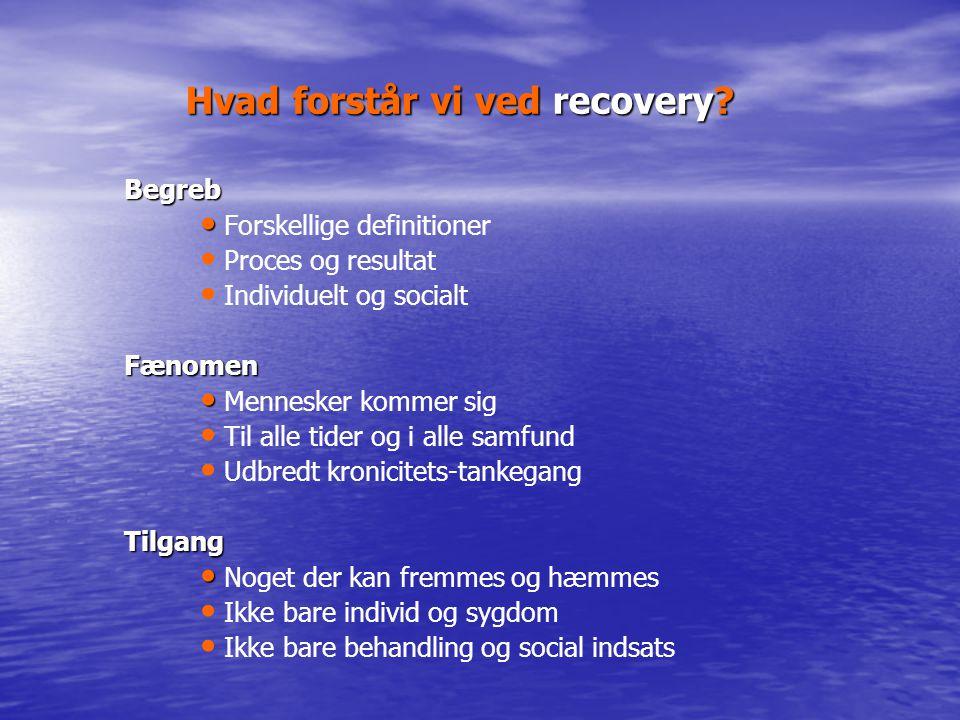 Hvad forstår vi ved recovery