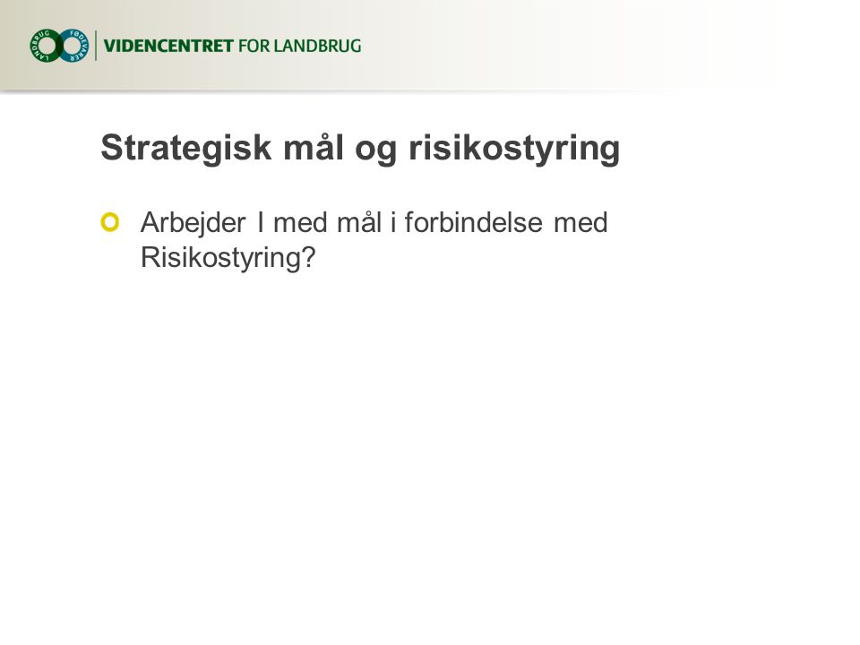 Strategisk mål og risikostyring