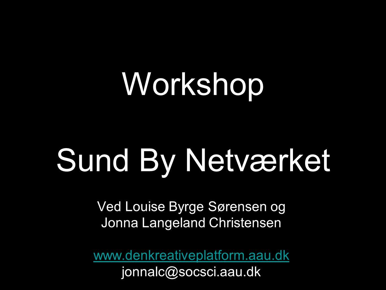 Workshop Sund By Netværket