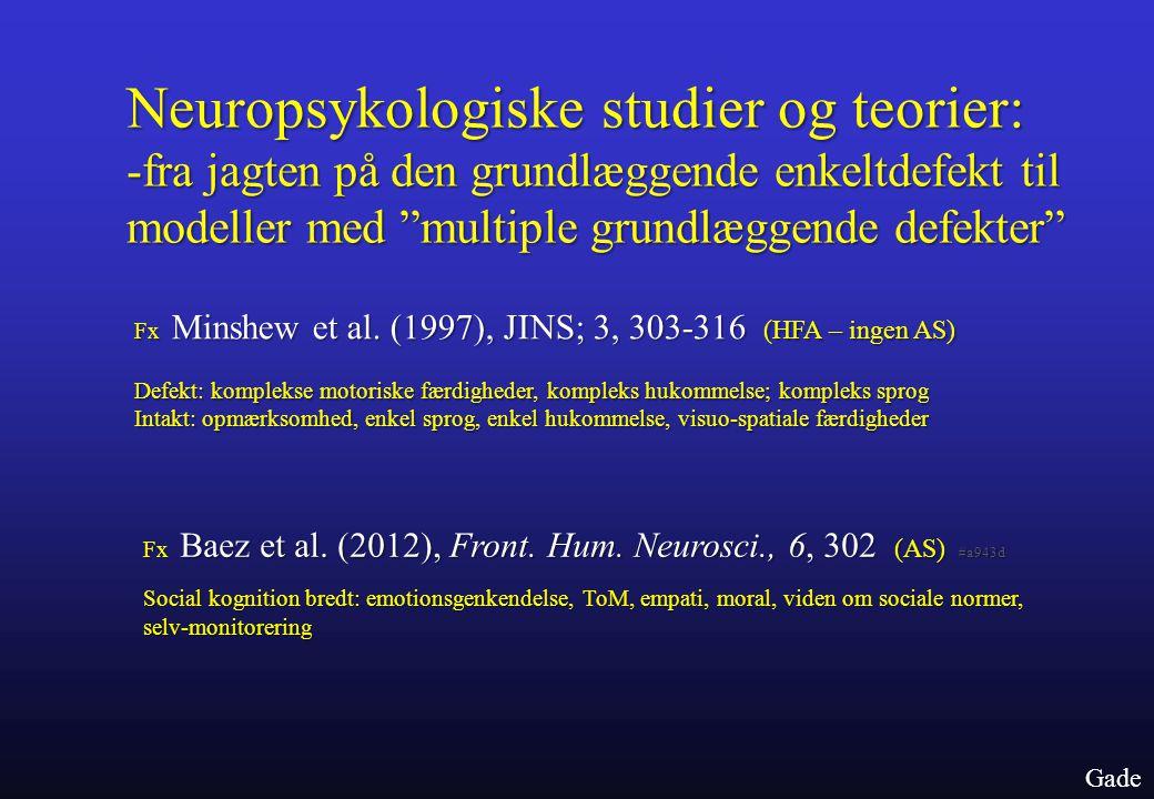 Neuropsykologiske studier og teorier: