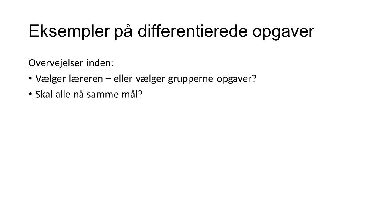 Eksempler på differentierede opgaver