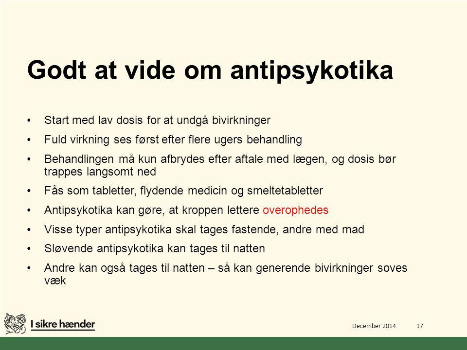 Godt at vide om antipsykotika