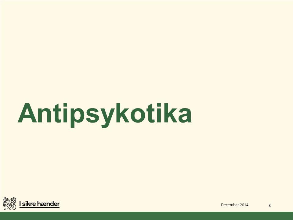 Antipsykotika December 2014 8