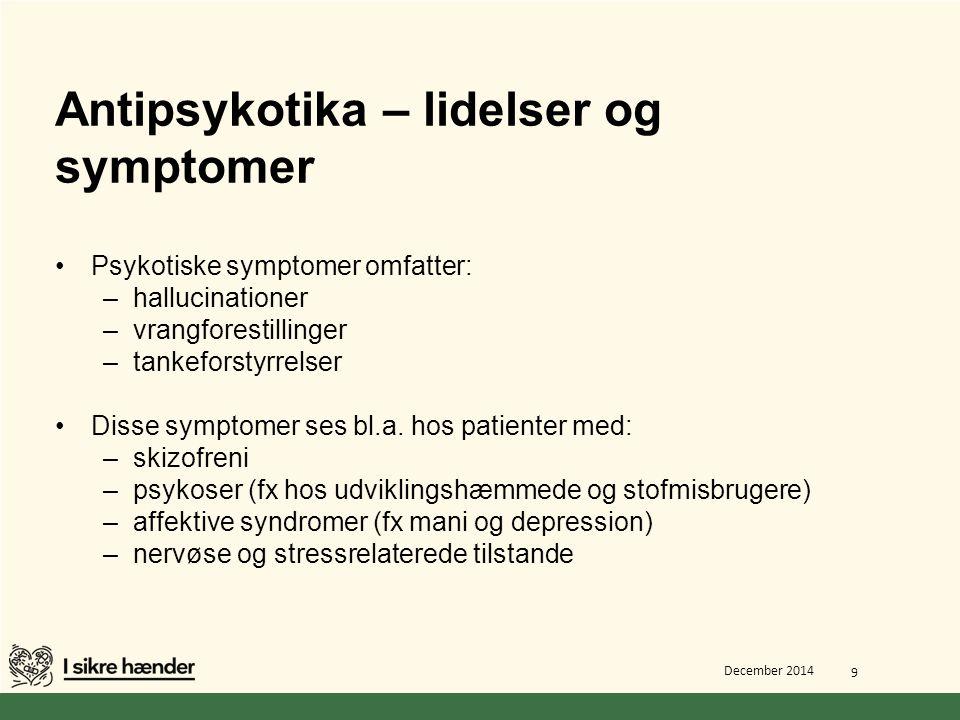 Antipsykotika – lidelser og symptomer