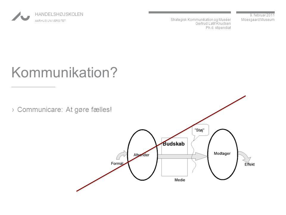 Kommunikation Communicare: At gøre fælles!