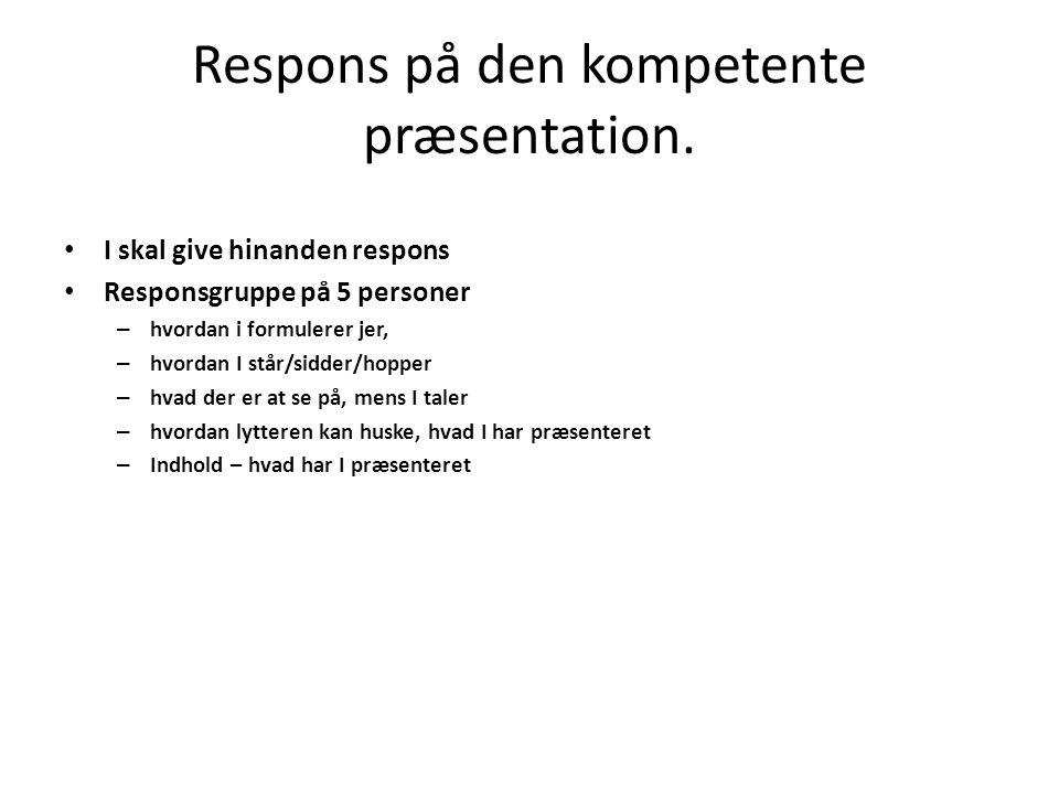 Respons på den kompetente præsentation.