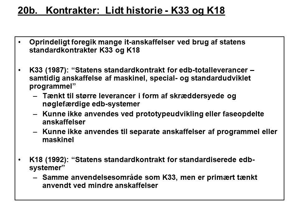 20b. Kontrakter: Lidt historie - K33 og K18
