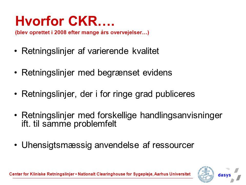 Hvorfor CKR…. (blev oprettet i 2008 efter mange års overvejelser…)