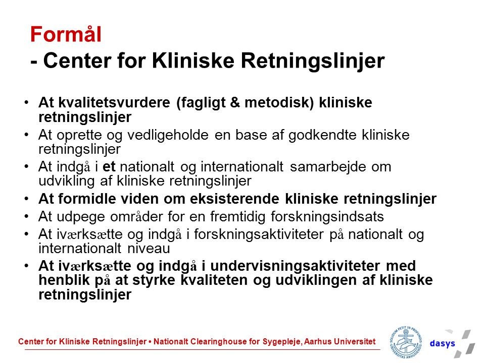 Formål - Center for Kliniske Retningslinjer