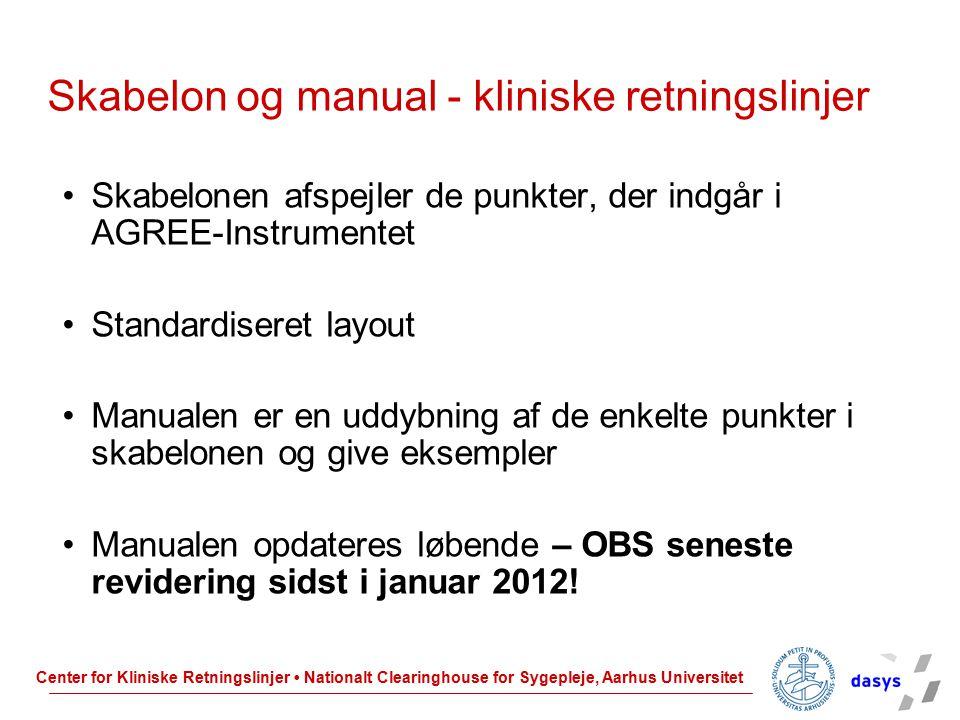 Skabelon og manual - kliniske retningslinjer