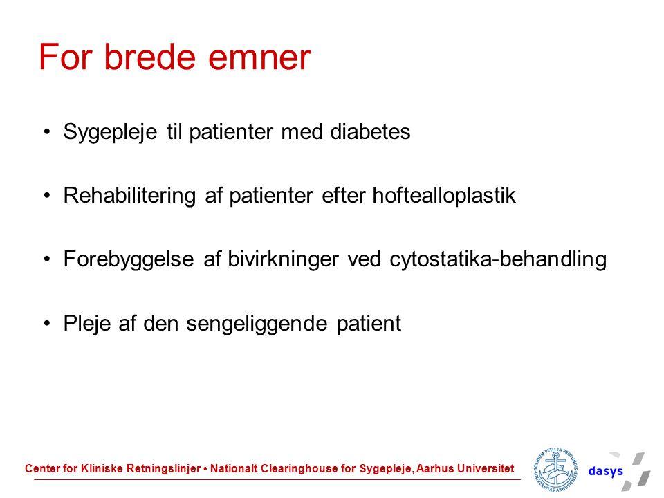 For brede emner Sygepleje til patienter med diabetes