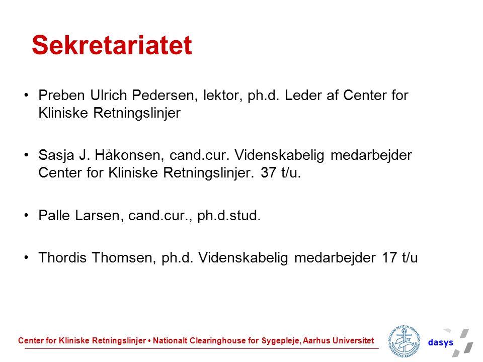 Sekretariatet Preben Ulrich Pedersen, lektor, ph.d. Leder af Center for Kliniske Retningslinjer.