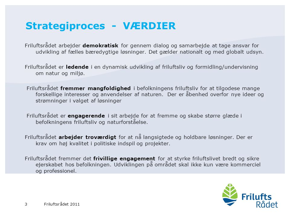 Strategiproces - VÆRDIER
