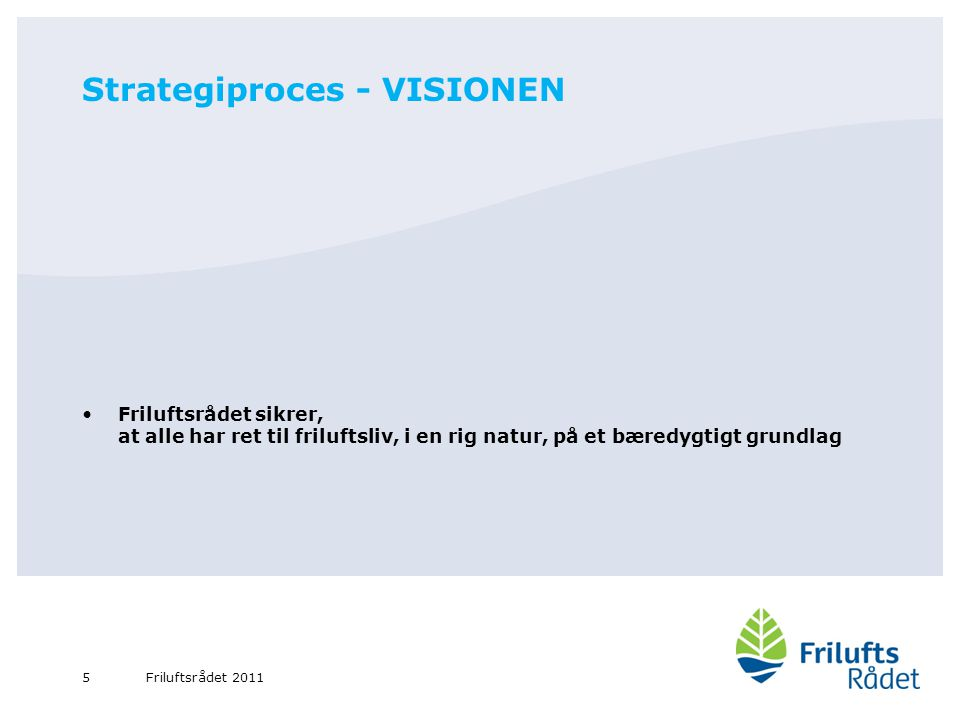 Strategiproces - VISIONEN