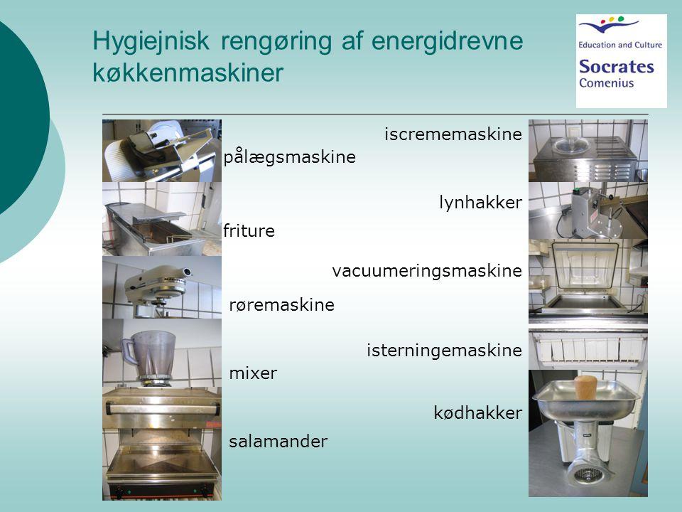 Hygiejnisk rengøring af energidrevne køkkenmaskiner