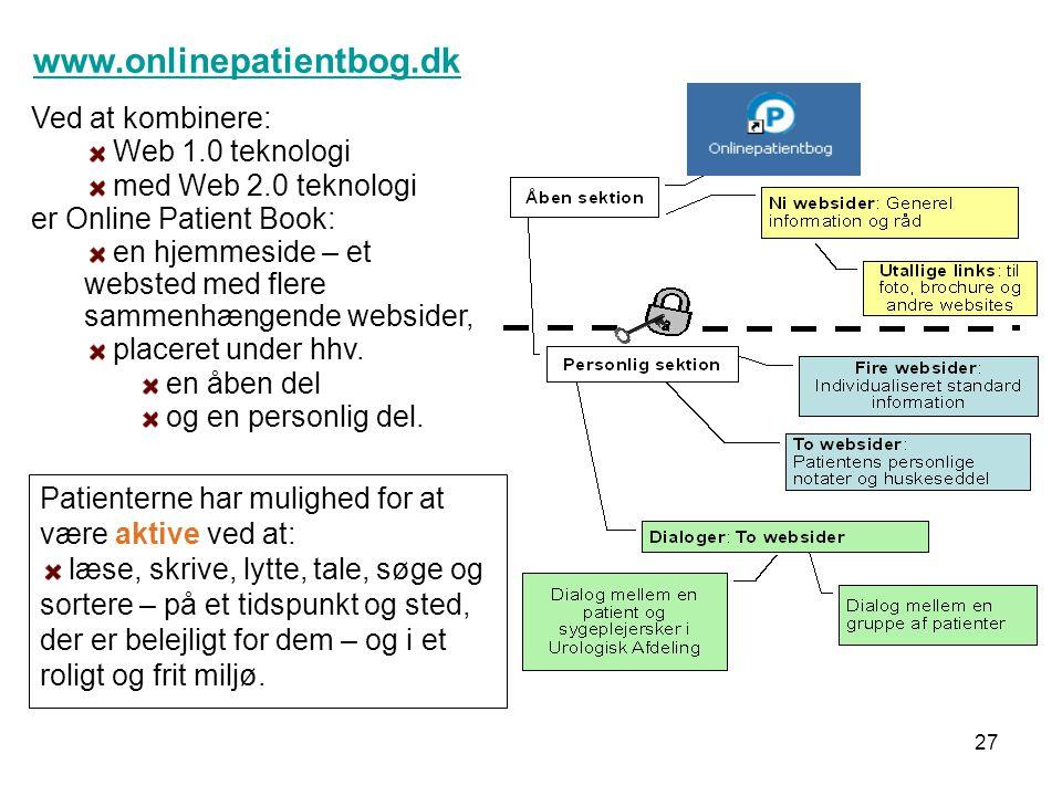 www.onlinepatientbog.dk Ved at kombinere: Web 1.0 teknologi