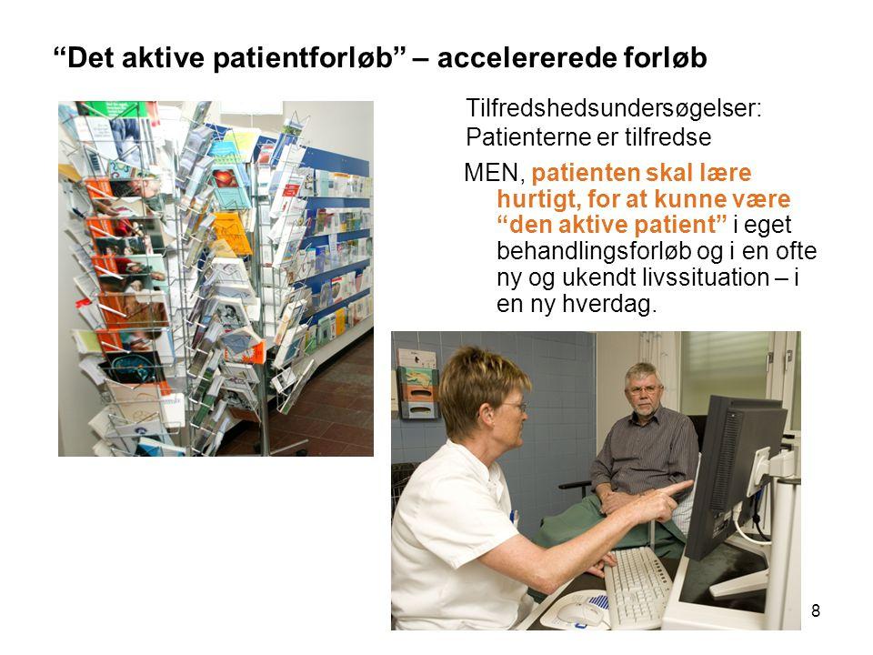 Det aktive patientforløb – accelererede forløb