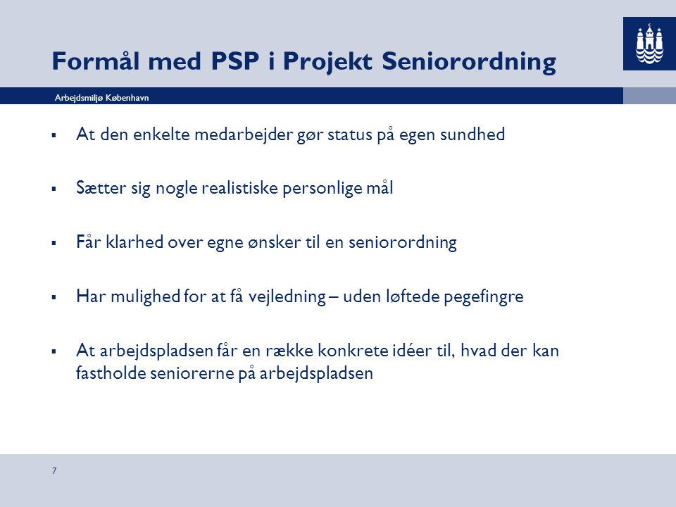 Formål med PSP i Projekt Seniorordning