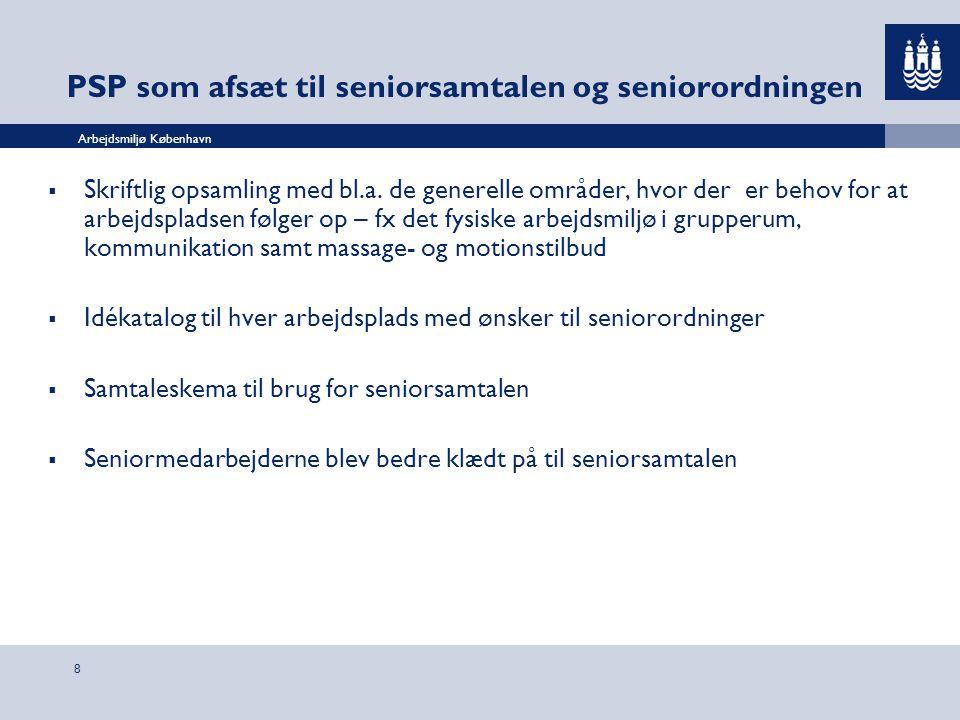 PSP som afsæt til seniorsamtalen og seniorordningen