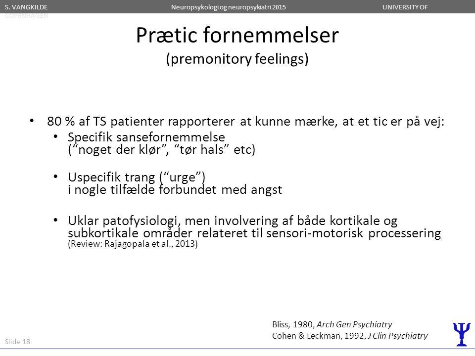Prætic fornemmelser (premonitory feelings)