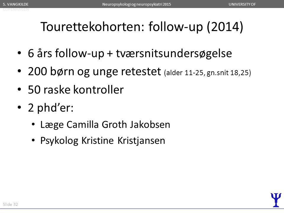 Tourettekohorten: follow-up (2014)