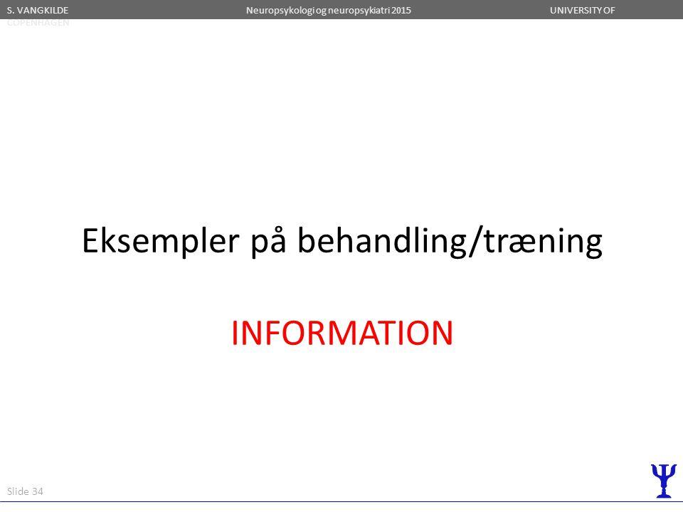 Eksempler på behandling/træning