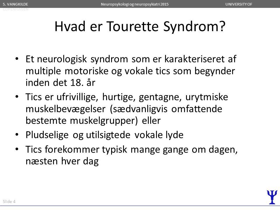 Hvad er Tourette Syndrom