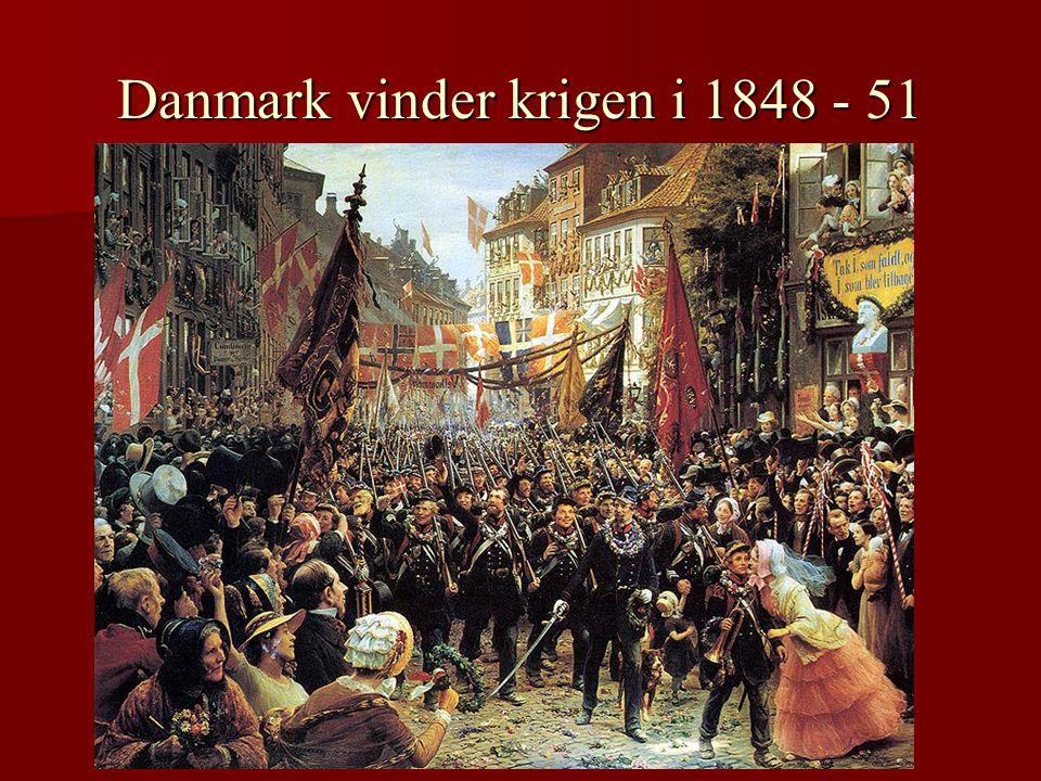 Danmark vinder krigen i 1848 - 51