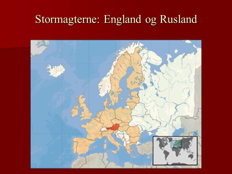 Stormagterne: England og Rusland