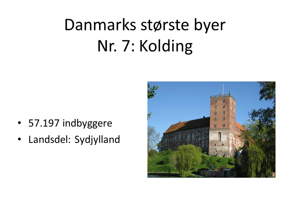 Danmarks største byer Nr. 7: Kolding