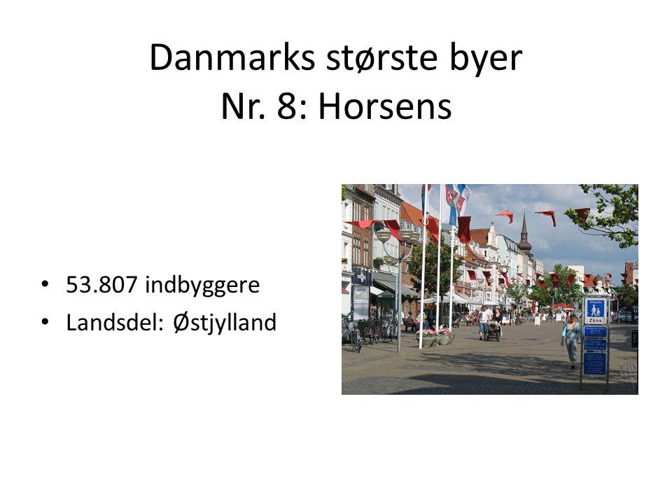 Danmarks største byer Nr. 8: Horsens