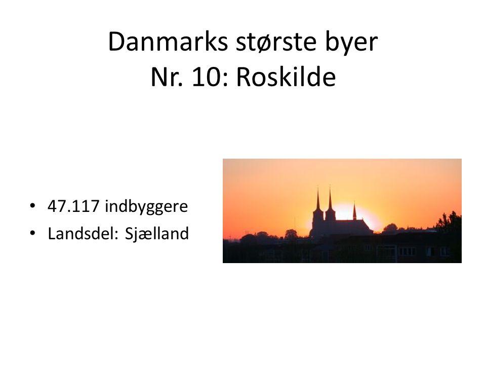 Danmarks største byer Nr. 10: Roskilde