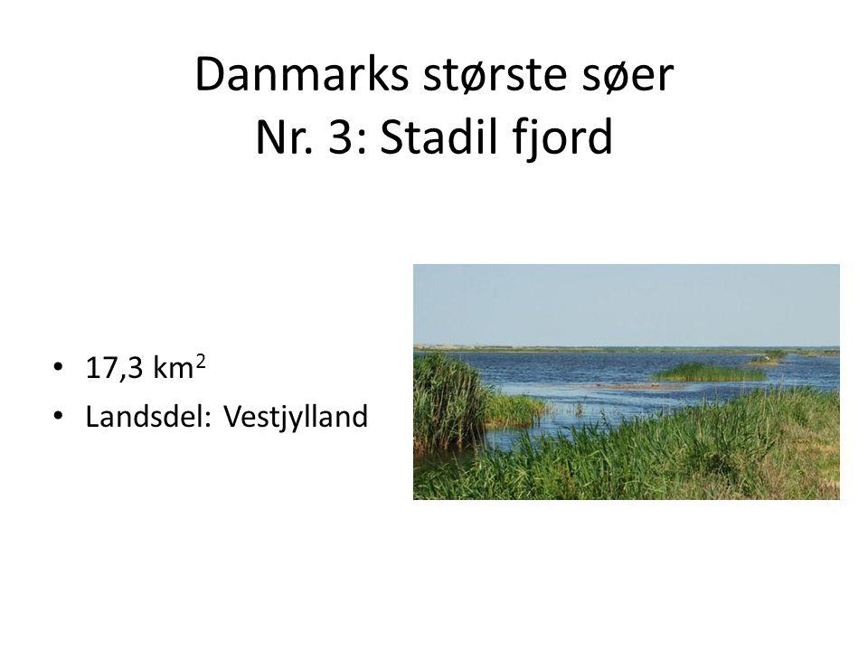 Danmarks største søer Nr. 3: Stadil fjord