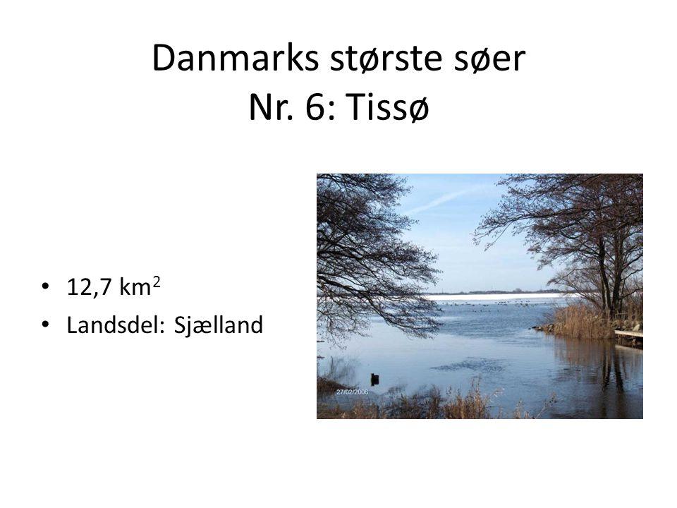 Danmarks største søer Nr. 6: Tissø