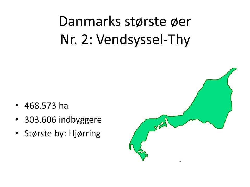 Danmarks største øer Nr. 2: Vendsyssel-Thy