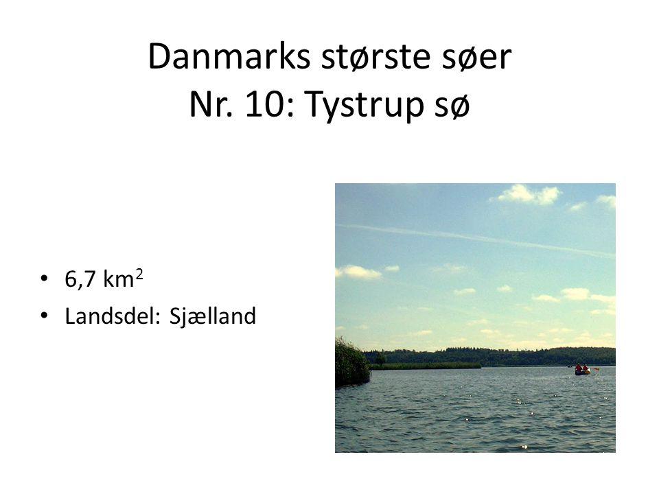 Danmarks største søer Nr. 10: Tystrup sø