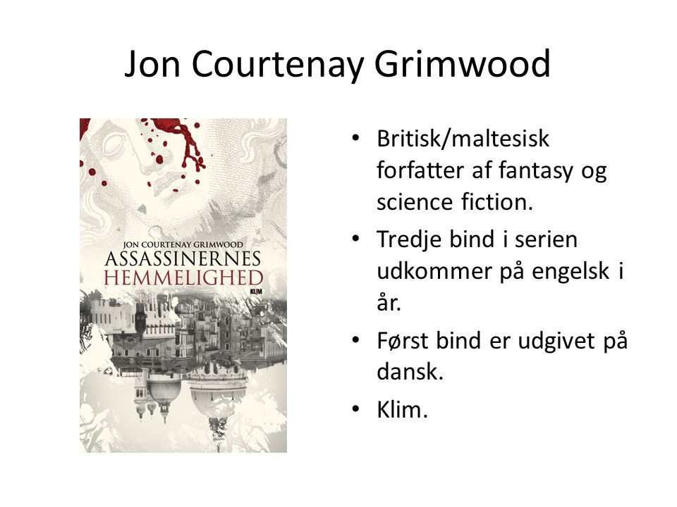 Jon Courtenay Grimwood