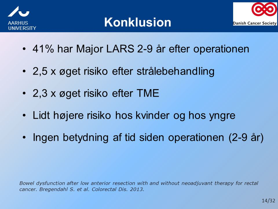 Konklusion 41% har Major LARS 2-9 år efter operationen