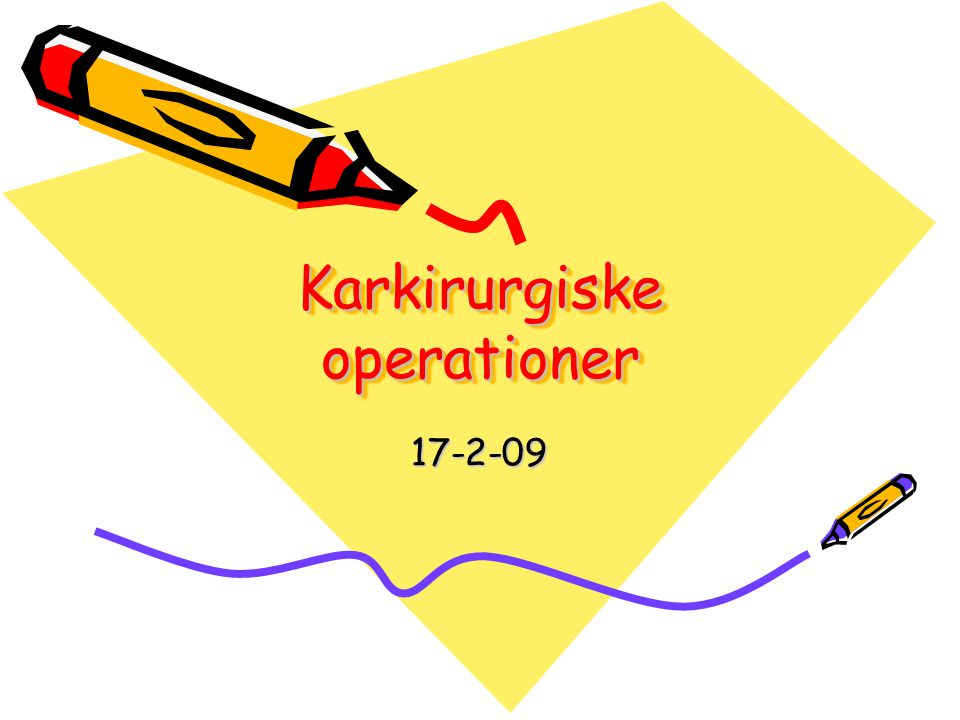 Karkirurgiske operationer